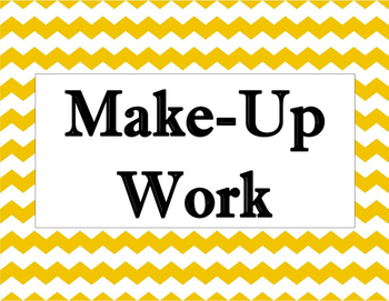 Make Up Work Classroom Poster