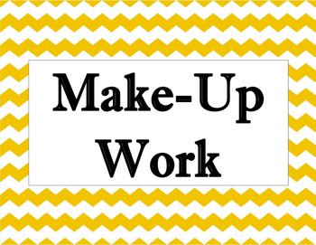 Make Up Work Classroom Poster
