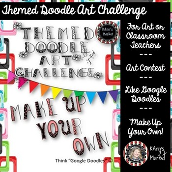 """""""Make Up Your Own Themed Doodle"""" Art Contest Guidelines/Submission Form"""