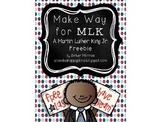 Make Way for MLK {A Martin Luther King Jr. Freebie}