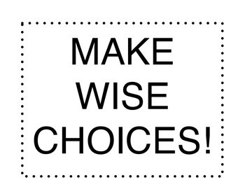 Make Wise Choices Bulletin Board