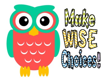 Make Wise Choices Owl