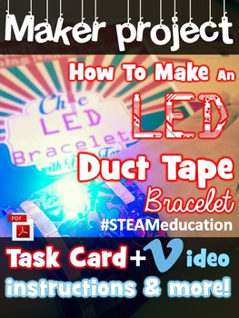 Makerspace Project: LED DUCT TAPE Bracelet - Wearable Electronics
