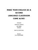 Make Your ESL Classroom Come Alive  Advanced level