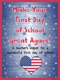 Make Your First Day of School Great Again! Back to school