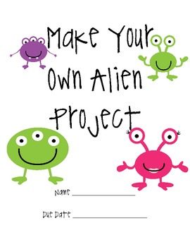 Make Your Own ALIEN Project... by Smart Chick | Teachers Pay Teachers