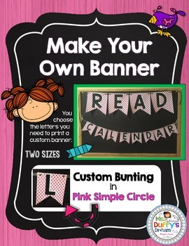 Banner -Make Your Own, Classroom Decor  {Pink Simple Circles}