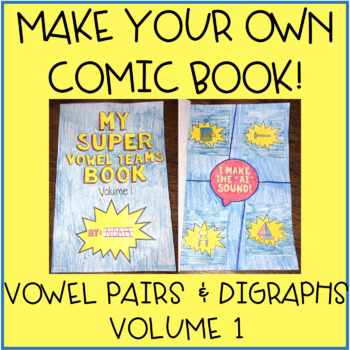 Vowel Digraphs and Diphthongs Activity - Make Your Own Comic Book - Vol. 1