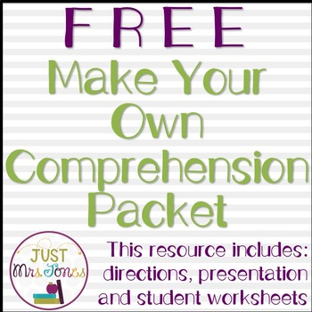Make Your Own Comprehension Packet