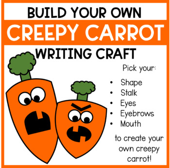 Make Your Own Creepy Carrots!