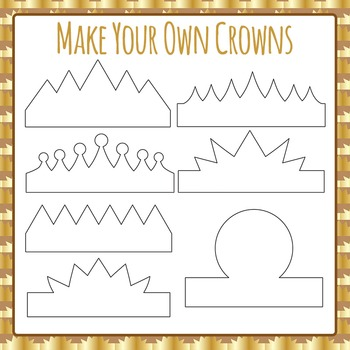 Make Your Own Crowns Outlines for Craft Activities Clip Art for Commercial Use