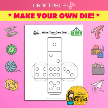 Make Your Own Die! (free craftable)