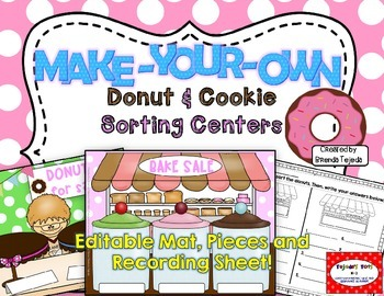 Make-Your-Own Donut & Cookie-Themed Sorting Centers: Editable!