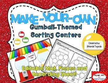 Make-Your-Own Gumball Sorts: EDITABLE Center & Recording Sheet
