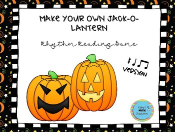 Make Your Own Jack-O-Lantern: Ta, Titi, Rest Version