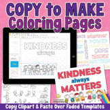 KINDNESS COLORING PAGES Make Your Own Editable Worksheets