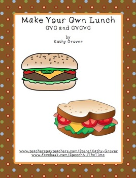 Make Your Own Lunch CVC and CVCVC