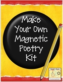 Make Your Own Magnetic Poetry Kit - FREE
