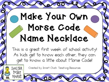 Make Your Own Morse Code Name Necklace ~ Great 1st Week of School Activity!
