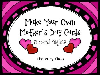 Make Your Own Mother's Day Cards Freebie