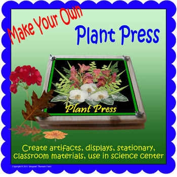 Make Your Own Plant Press (Included in Rainforest: Maps, Mural, Minimuseum)