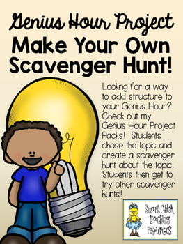 Make Your Own Scavenger Hunt on ANY Topic - Great for Genius Hour Projects!