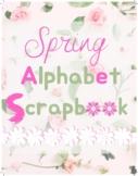 Make Your Own Spring Alphabet Scrapbook