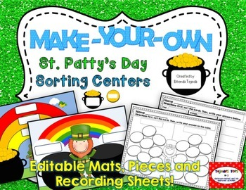 Make-Your-Own St. Patrick's Day Sorting Centers: Editable!