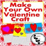 Make Your Own Valentine Card Craftivity