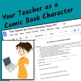 Make Your Teacher into a Comic Book Character