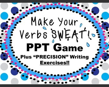 GAME: Make Your Verbs Sweat! Vocabulary Booster with Activities Grade 6 - 12