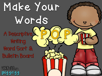 Make Your Words POP Word Sort and Bulletin Board