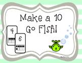 Make a 10 Go Fish!