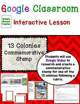 Make a 13 Colonies Commemorative Stamp: Google Classroom Interactive Lesson