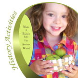 Make a Basket Like the Ancient Civilizations - Lesson with