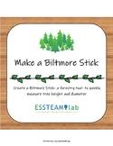 Make a Biltmore Stick: Environment + STEAM