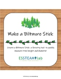 Make a Biltmore Stick: Environment + STEAM