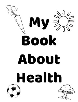 Make a Book About Health for Elementary Students-No Prep, Great for New Year!