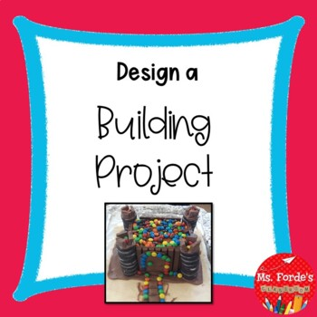 Make a Building project (STEM Project)