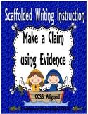 Make a Claim Using Evidence