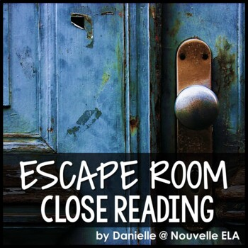 Make a Close Reading for an Escape Room