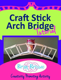 Craft Stick Arch Bridge Tutorial | Maker Space, Make Activ