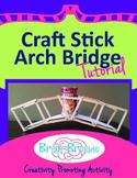 Craft Stick Arch Bridge Tutorial   Maker Space, Make Activ
