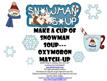 Make a Cup of Snowman Soup--Oxymoron Match-Up! {Middle School}