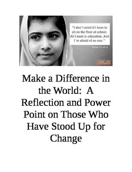 Make a Difference in the World:  A Reflection and Power Point