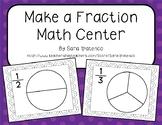 Make a Fraction Math Center