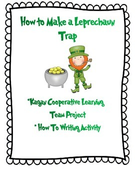 Make a Leprechaun Trap- Cooperative Team Project and How To Writing