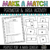 Make a Match Perimeter and Area Activity