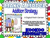 Make a Model Addition Strategy-A Digital Math Center for G