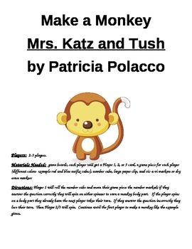 Make a Monkey Mrs. Katz and Tush by Patricia Polacco Game